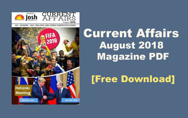Download Current Affairs August 2018