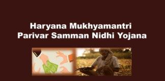 Haryana Mukhyamantri Parivar Samman Nidhi Yojana