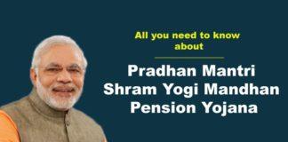 Pradhan Mantri Shram yogi Mandhan Pension Yojana