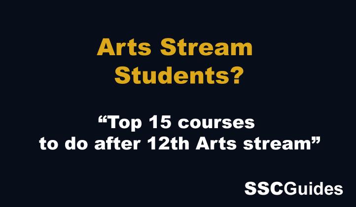 Arts Stream Student 12th ke baad kya kare