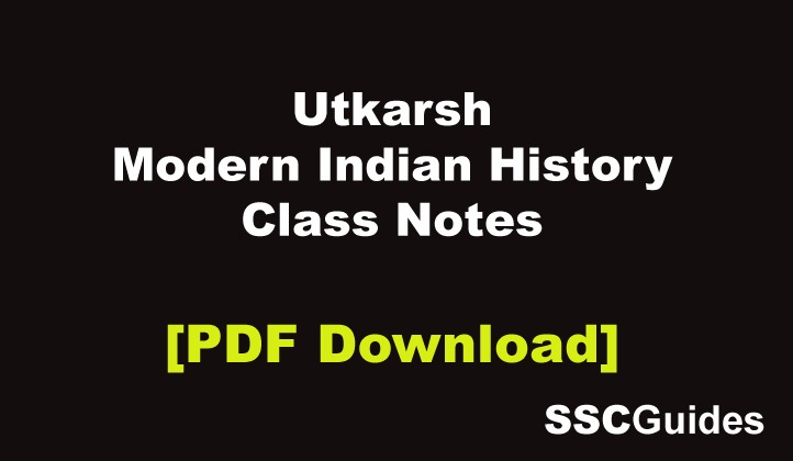 Utkarsh Modern Indian History Notes PDF