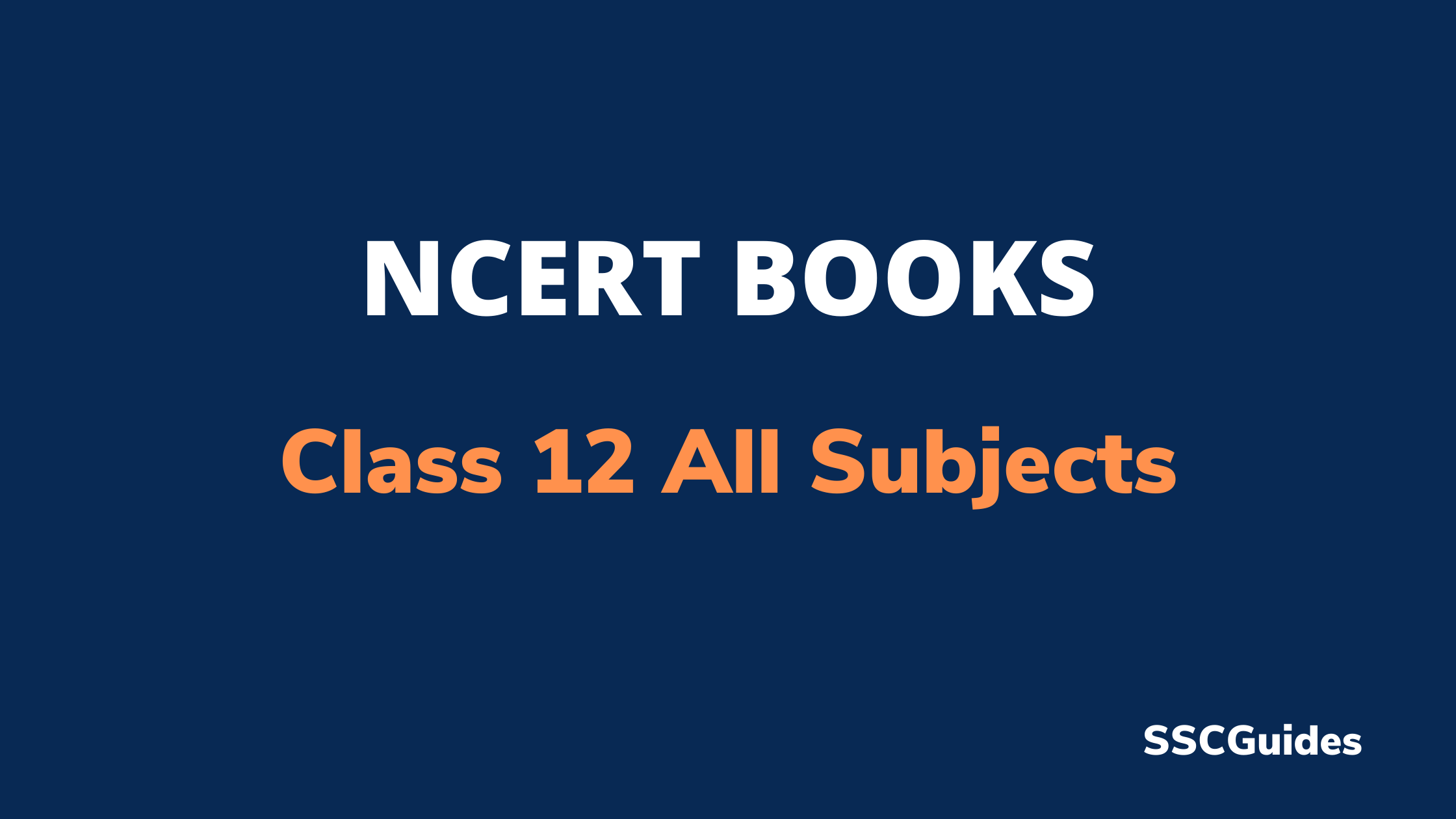 NCERT Books For Class 12 All Subjects